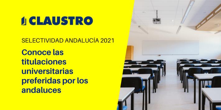 ¿Cuáles son las carreras más demandadas en Andalucía?