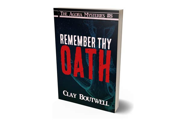 .99 Release Sale: Out today: Remember thy Oath, The Agora Mysteries #8
