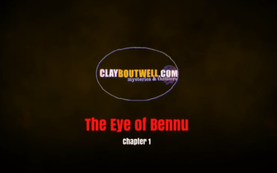 The Eye of Bennu Chapter 1 Reading by Clay Boutwell