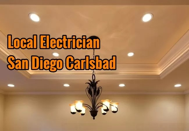Local Electrician San Diego Carlsbad