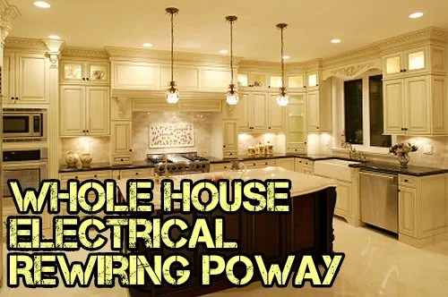 Whole House Electrical Rewiring Poway
