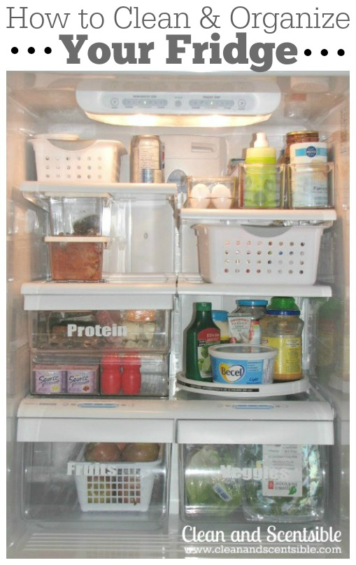 How To Organize The Fridge And Freezer Clean And Scentsible