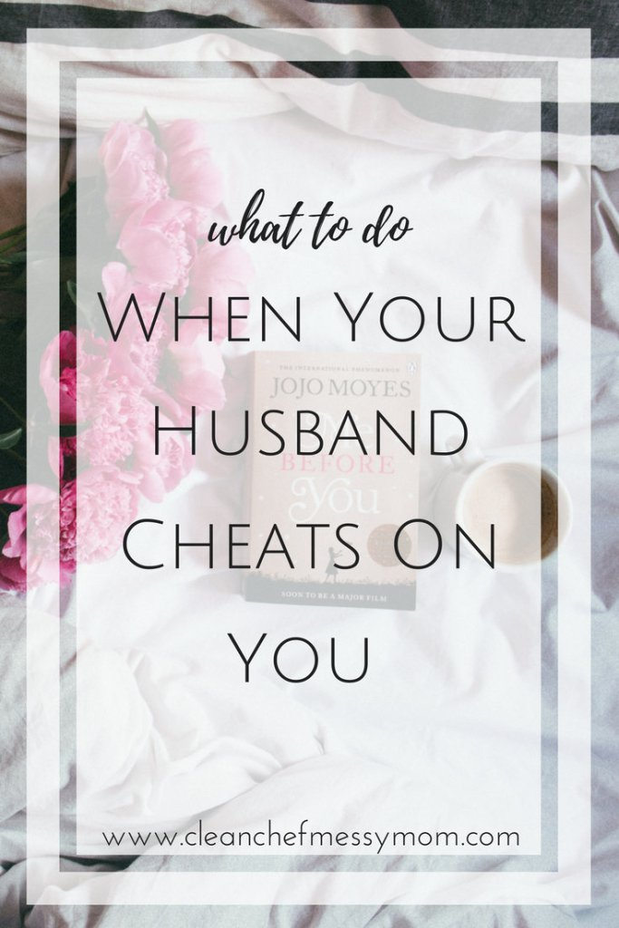 When Your Husband Cheats On You