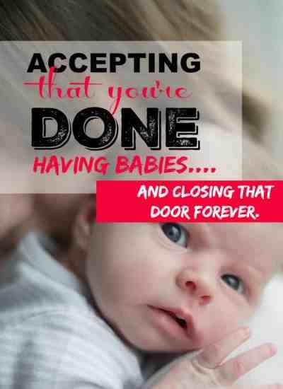 done having babies