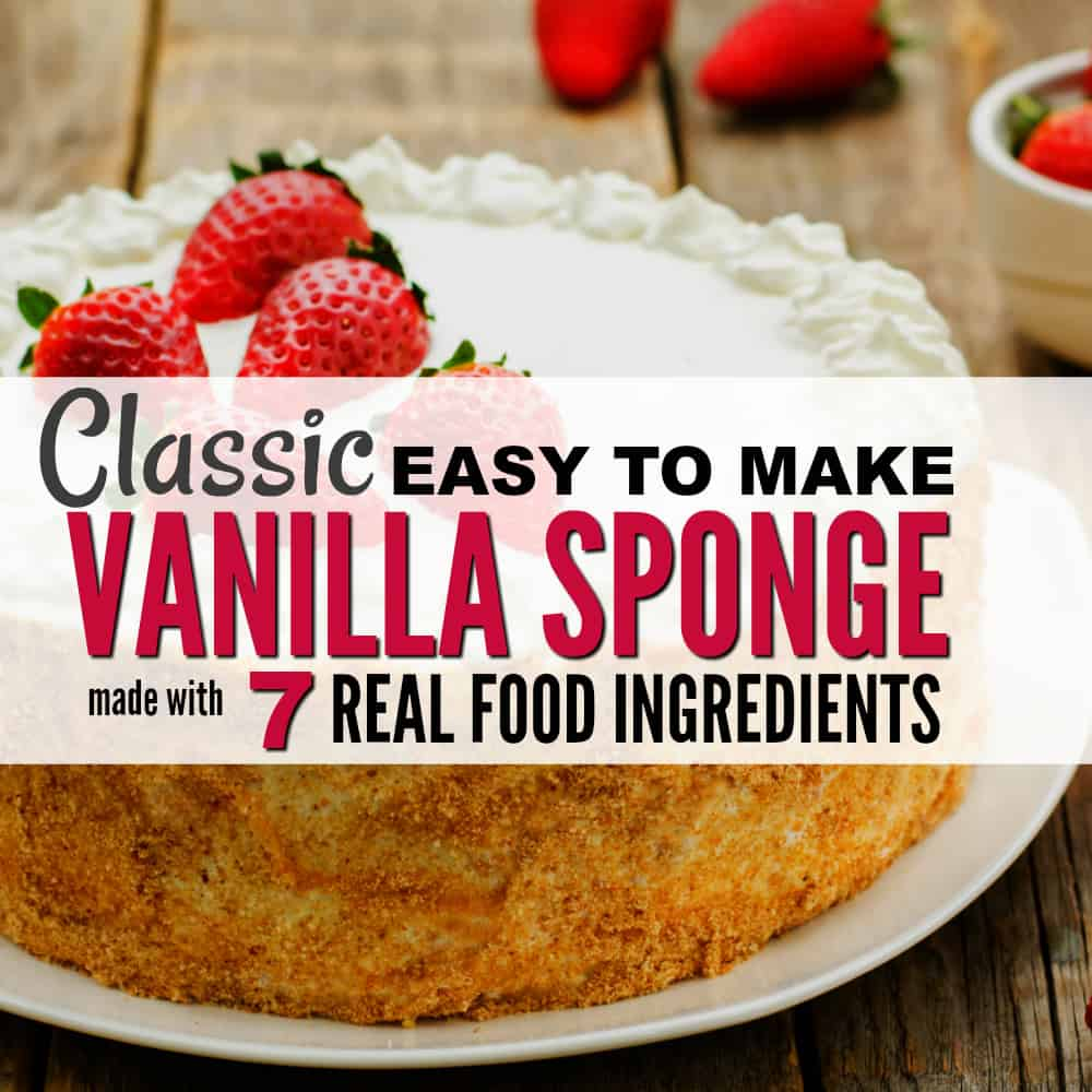 Classic Clean Eating Vanilla Sponge Birthday Cake made with 7 real food ingredients. Works out perfect every time!