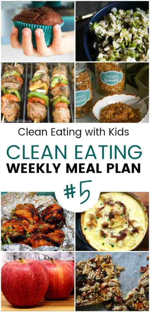 What we Ate this week: Clean Eating with Kids Weekly Meal Plan #5