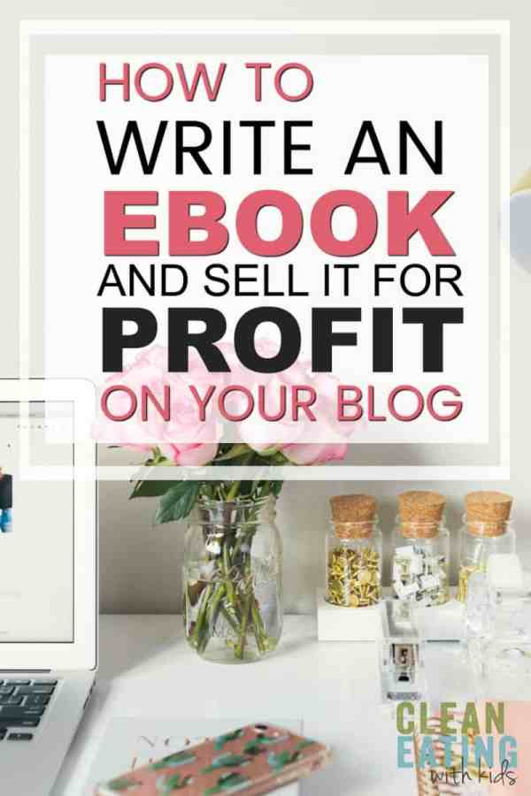 how to write an ebook and sell it on your blog