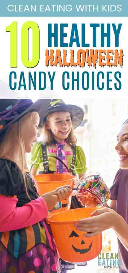 Stressing about the kids eating all that candy this Halloween? Here are 10 Healthier candy options. #cleaneating #cleaneatingwithkids