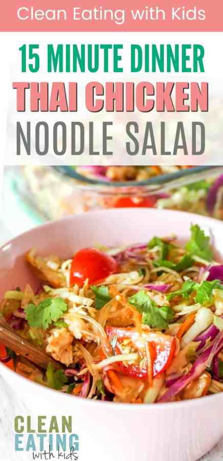 15 minute clean eating dinner - thai chicken noodle salad