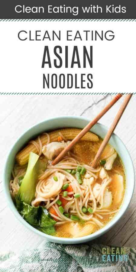Clean Eating Asian Noodle Soup