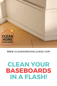 How To Clean Baseboards - Clean Home Challenge