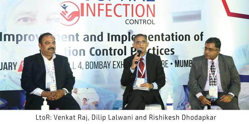 LtoR Venkat Raj, Dilip Lalwani and Rishikesh Dhodapkar at Conference on Hospital Infection Control