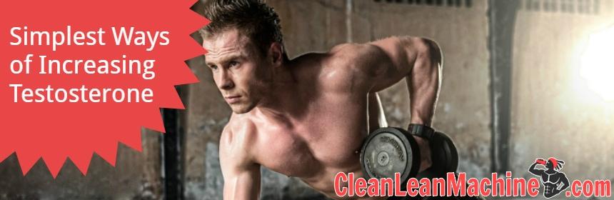 simplest-ways-of-increasing-testosterone