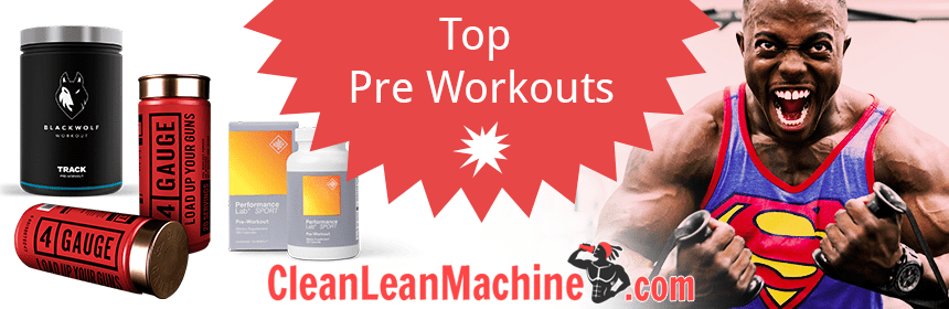 Top 5 Pre Workouts in 2019