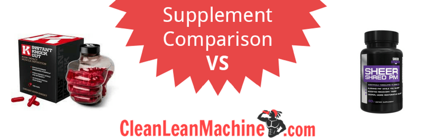 instant knockout vs sheer shred pm, instant knockout, sheer shred prm, compare fat burners
