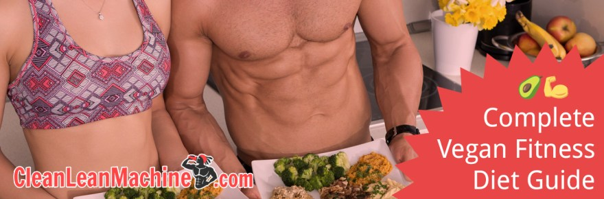 Complete Vegan Fitness Diet Guide for Health and Performance