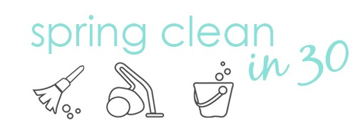spring clean in 30 via Clean Mama