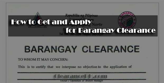 How To Get And Apply For Barangay Clearance Clearance