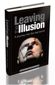 Leaving the Illusion