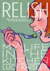 RELISH: MY LIFE IN THE KITCHEN By Lucy Knisley reviewed by Stephanie Trott