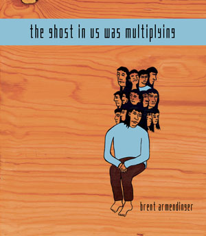 The-Ghost-in-Us-Was-Multiplying