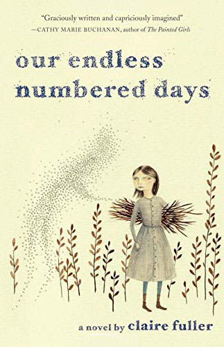 OUR ENDLESS NUMBERED DAYS  by Claire Fuller reviewed by Elizabeth Mosier