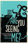 ARE YOU SEEING ME? by Darren Groth reviewed by Allison Renner