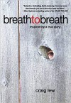 BREATH TO BREATH by Craig Lew reviewed by Heather Leah Huddleston