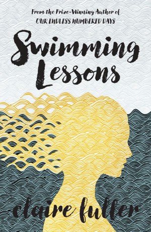 SWIMMING LESSONS, a novel by Claire Fuller, reviewed by Elizabeth Mosier