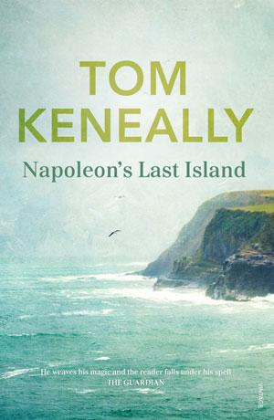 NAPOLEON'S LAST ISLAND, a novel by Thomas Keneally, reviewed by Nokware Knight