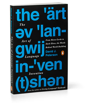 Brian Burmeister Interviews David J. Peterson, author of THE ART OF LANGUAGE INVENTION