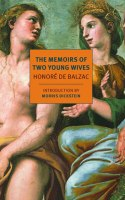 The Memoirs of Two Young Wives, a novel by Honoré de Balzac, translated by Jordan Stump, reviewed by Ashlee Paxton-Turner