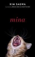 MINA, a novel by Kim Sagwa, reviewed by Kelly Doyle