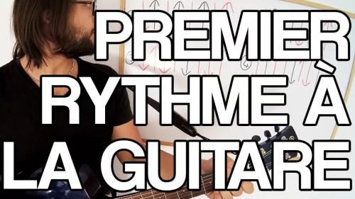 premier rythme à la guitare cours sur les rythmiques facile apprendre à jouer faire tuto leçon vidéo