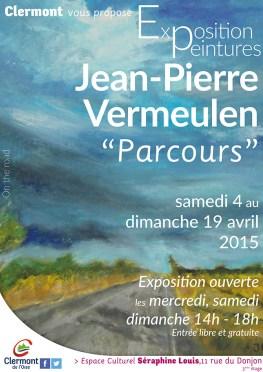 """""""Parcours"""" - Exposition de Jean-Pierre Vermeulen - Clermont (Oise)"""
