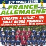 Coupe du Monde 2014 : France - Allemagne, retransmission du match1/4 de finale sur grand écran, vendredi 4 juillet 2014 - Clermont Oise