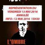 Info-du-12-mai-2016-15h30-representation-annulee