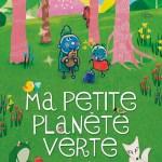Ma-petite-planete-verte-Cine-gouter-mardi-12-avril-2016-15h-Cinema-du-Clermontois