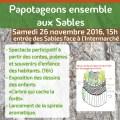 Le Conseil Citoyen et l'association Le Papotager d'Isabeille, organisent le lancement de la spirale aromatique dans le cadre du projet « Papotageons ensemble aux Sables », samedi 26 novembre 2016, 15h. Entrée des Sables, face à l'Intermarché.