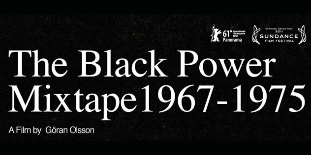November Film Screening: The Black Power Mixtape 1967-1975 (2011) @ Cleveland Neighborhood Progress | Cleveland | Ohio | United States