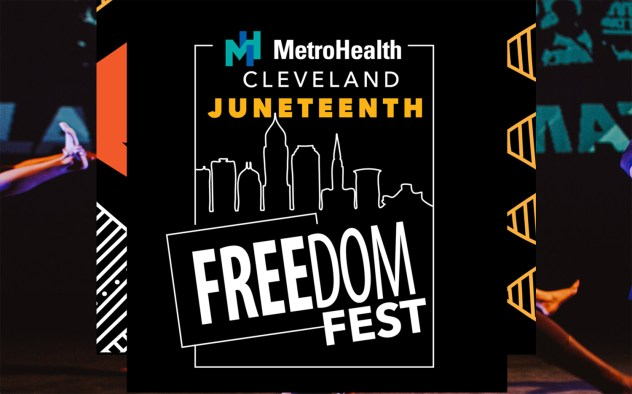 MetroHealth Cleveland Juneteenth Freedom Fest @ Mall C (Located at Lakeside Ave & West Mall Drive in Downtown Cleveland)
