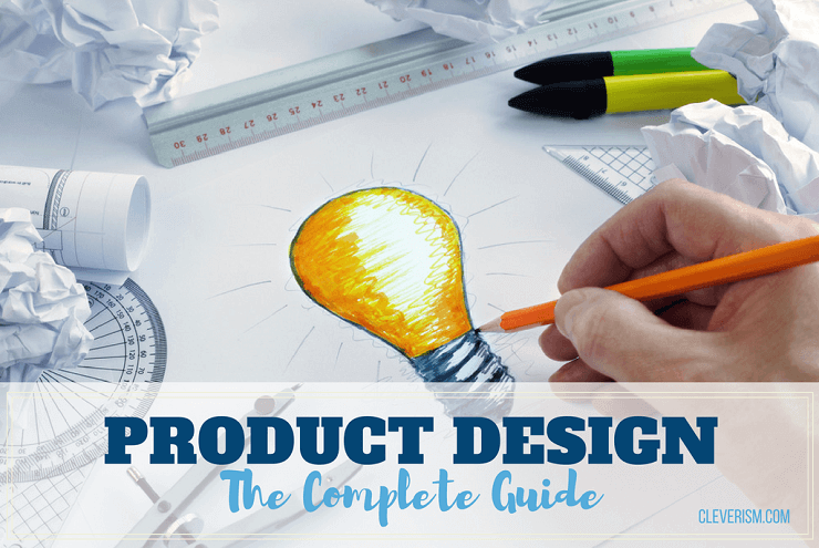 https://i0.wp.com/www.cleverism.com/wp-content/uploads/2014/07/901-Product-Design-The-complete-guide.png?fit=740%2C495&ssl=1