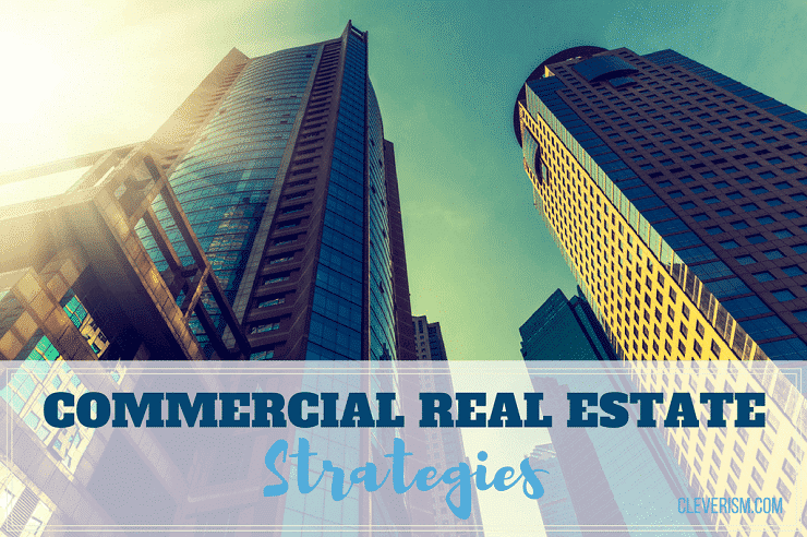 Commercial Real Estate Strategies