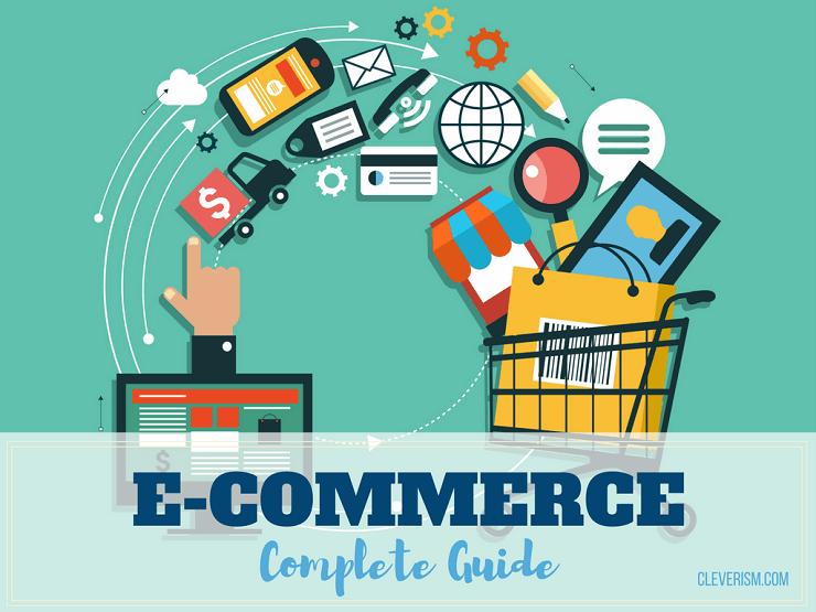 E-Commerce - A Complete Guide