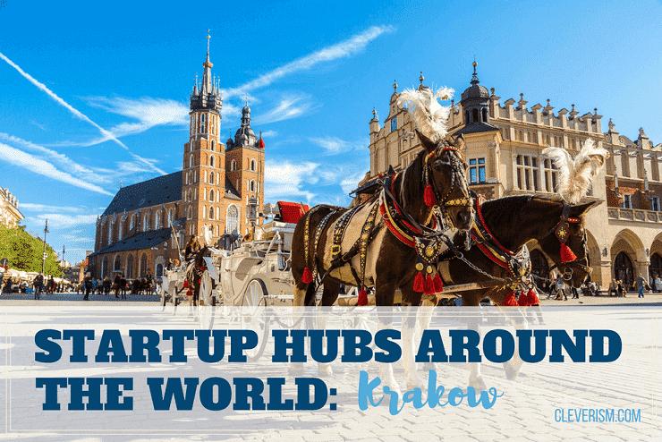 Startup Hubs Around the World: Krakow