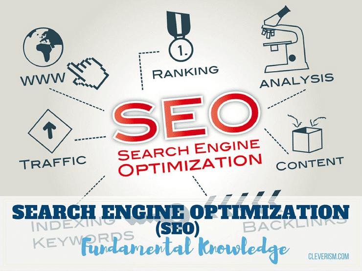 Search Engine Optimization (SEO): A Fundamental Knowledge