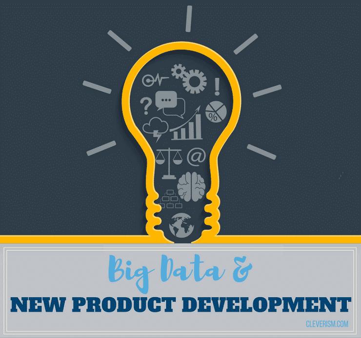 Big Data and New Product Development