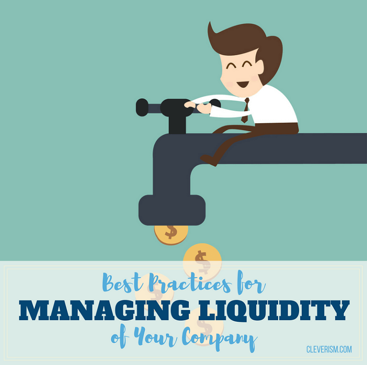 Best Practices for Managing Liquidity of Your Company