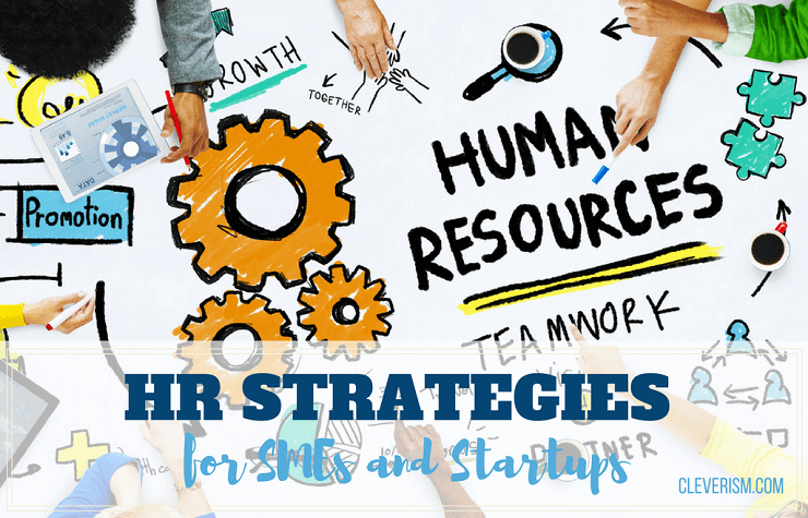 Hr Strategies For Smes And Startups