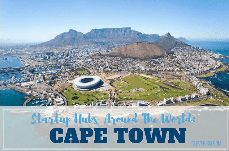 Startup Hubs Around The World: Cape Town